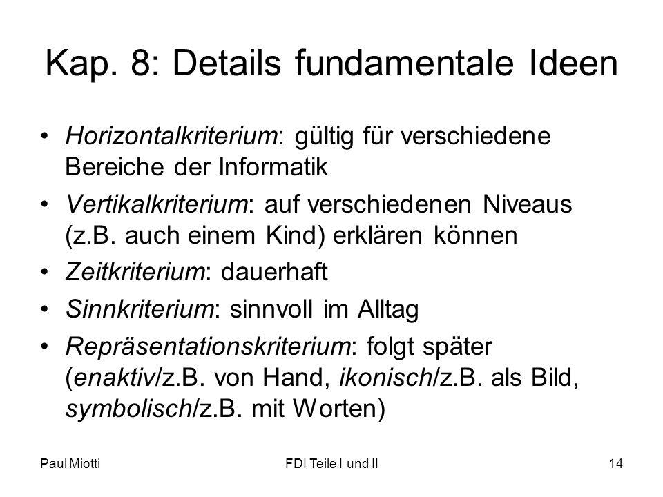 Kap. 8: Details fundamentale Ideen