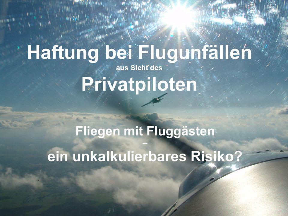 Haftung bei Flugunfällen aus Sicht des Privatpiloten