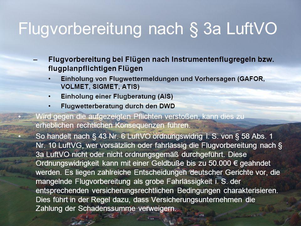 Flugvorbereitung nach § 3a LuftVO