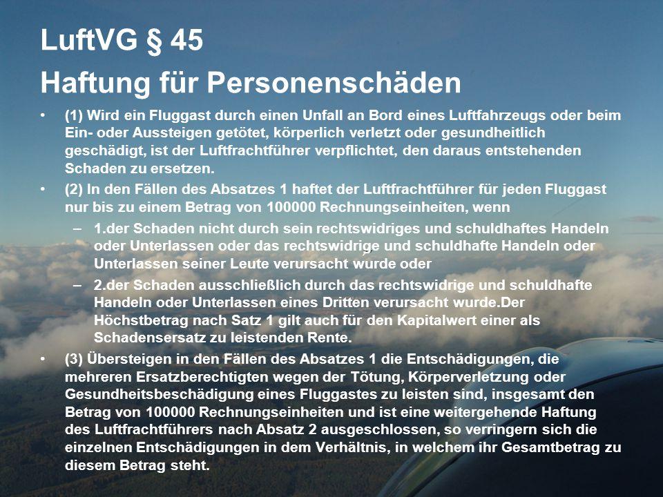 LuftVG § 45 Haftung für Personenschäden