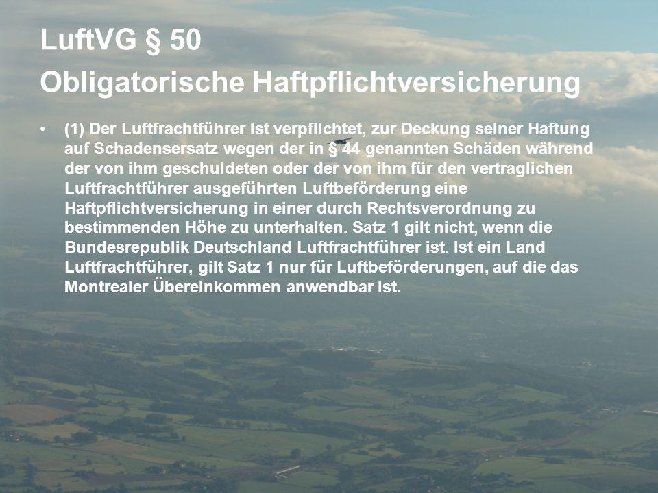 LuftVG § 50 Obligatorische Haftpflichtversicherung