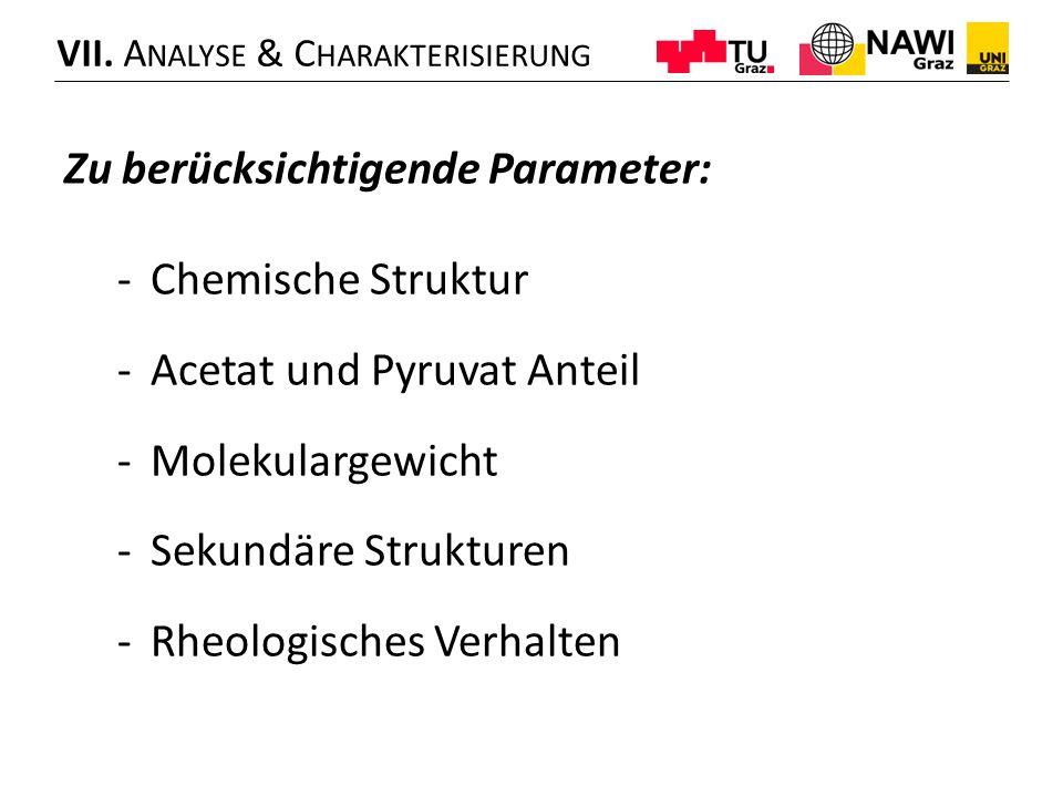 Zu berücksichtigende Parameter: Chemische Struktur