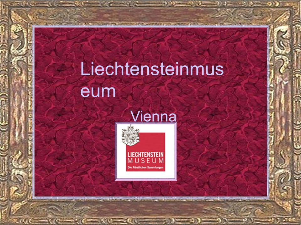 Liechtensteinmuseum Vienna Teil 2 Teil 2