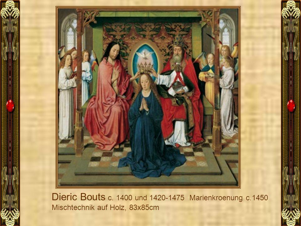 Dieric Bouts c. 1400 und 1420-1475 Marienkroenung c.1450