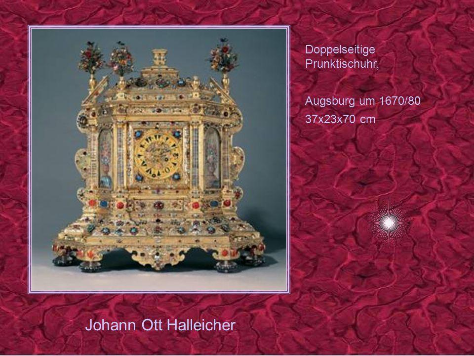 Johann Ott Halleicher Doppelseitige Prunktischuhr, Augsburg um 1670/80