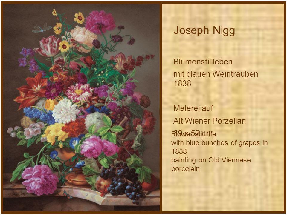 Joseph Nigg Blumenstillleben mit blauen Weintrauben 1838 Malerei auf