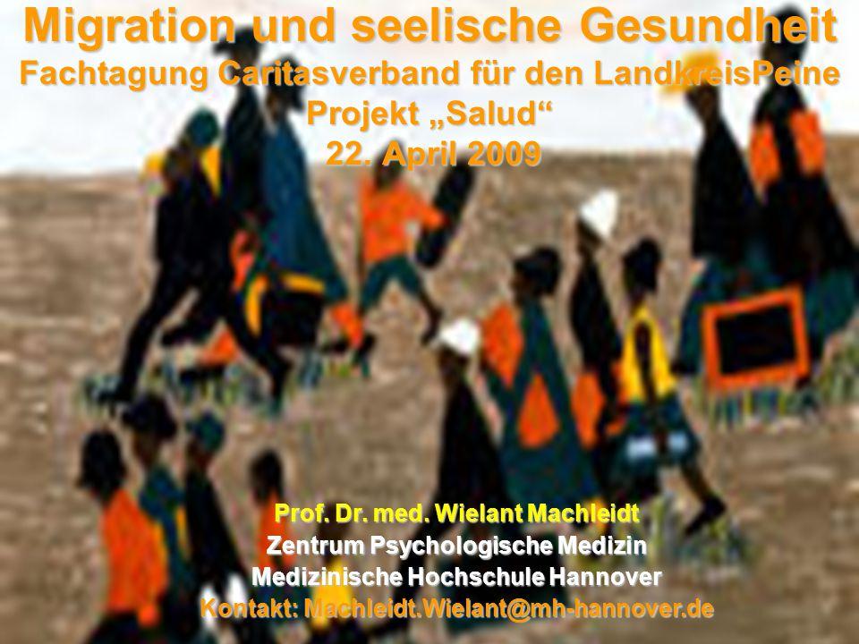 """Migration und seelische Gesundheit Fachtagung Caritasverband für den LandkreisPeine Projekt """"Salud 22. April 2009"""