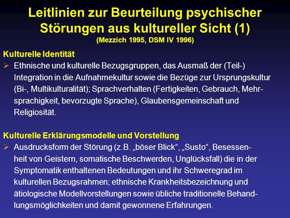 Leitlinien zur Beurteilung psychischer Störungen aus kultureller Sicht (1) (Mezzich 1995, DSM IV 1996)