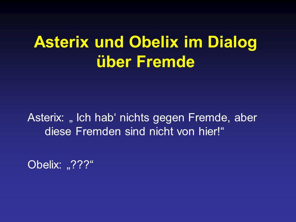 Asterix und Obelix im Dialog über Fremde