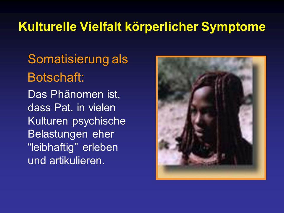Kulturelle Vielfalt körperlicher Symptome