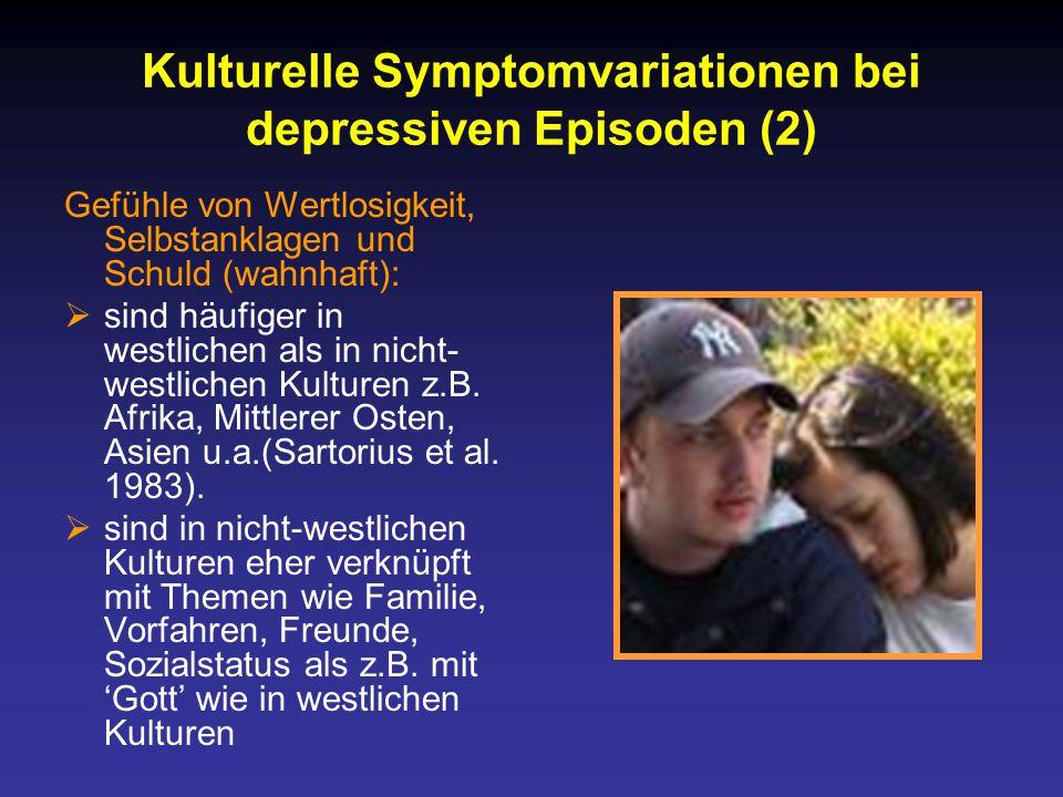 Kulturelle Symptomvariationen bei depressiven Episoden (2)