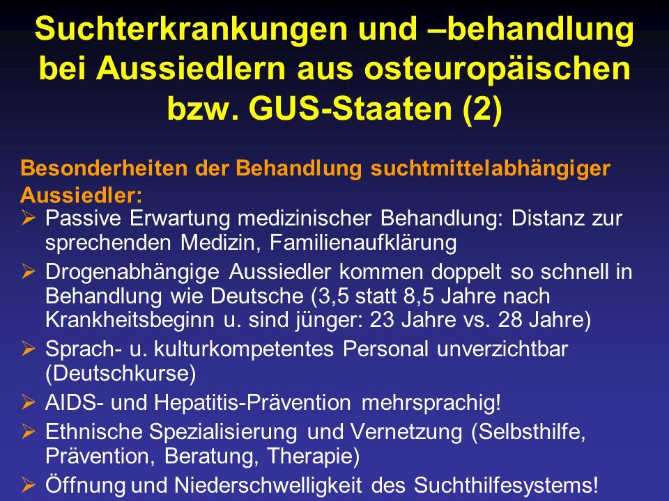 Suchterkrankungen und –behandlung bei Aussiedlern aus osteuropäischen bzw. GUS-Staaten (2)