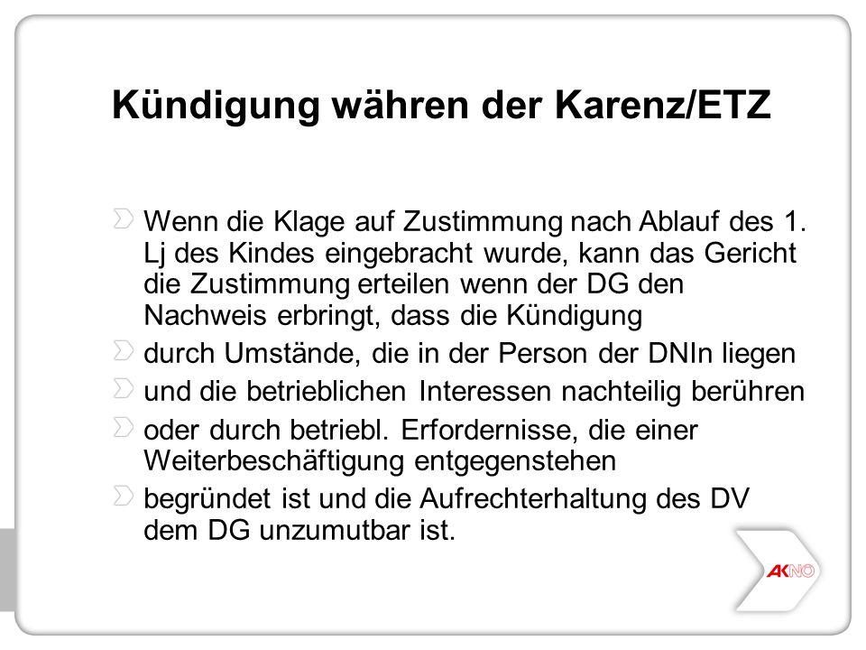 Kündigung währen der Karenz/ETZ