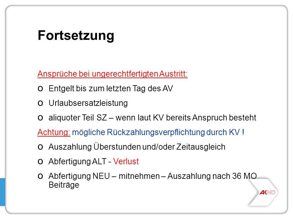 Fortsetzung Ansprüche bei ungerechtfertigten Austritt: