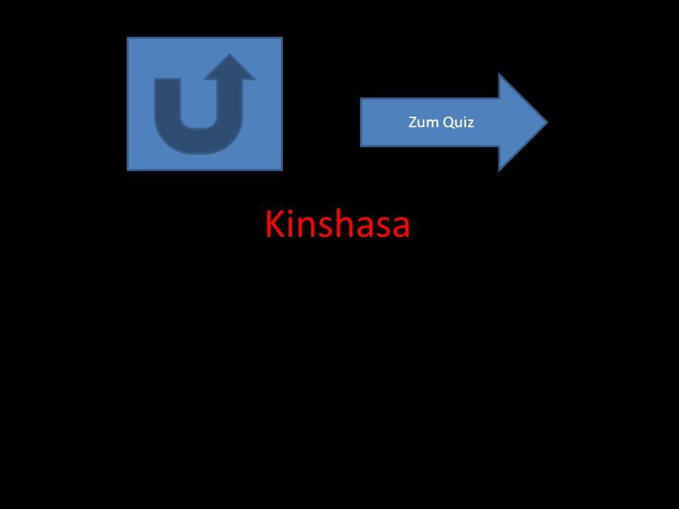 Zum Quiz Kinshasa