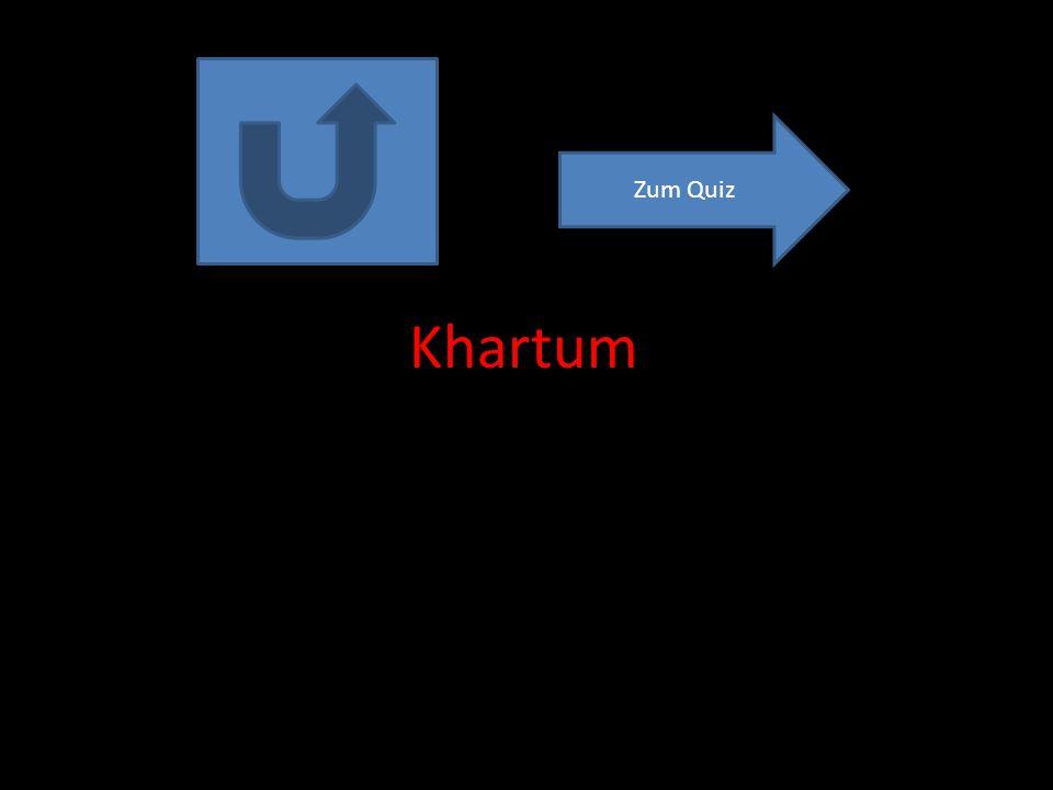 Zum Quiz Khartum