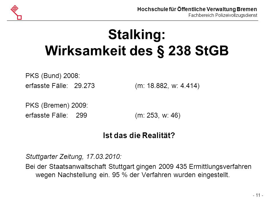Stalking: Wirksamkeit des § 238 StGB