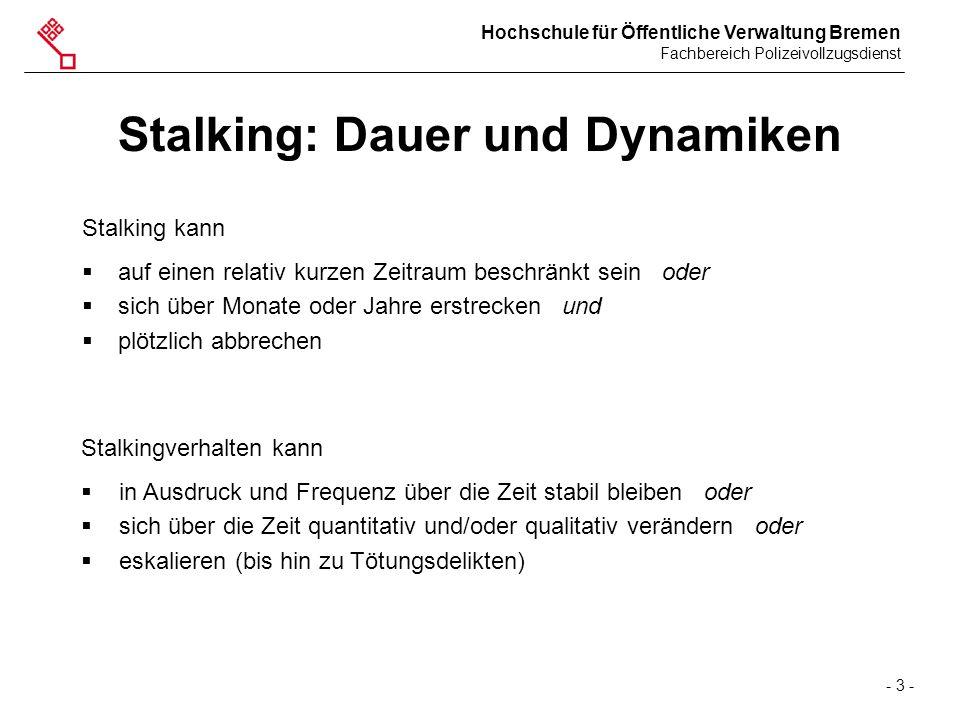 Stalking: Dauer und Dynamiken