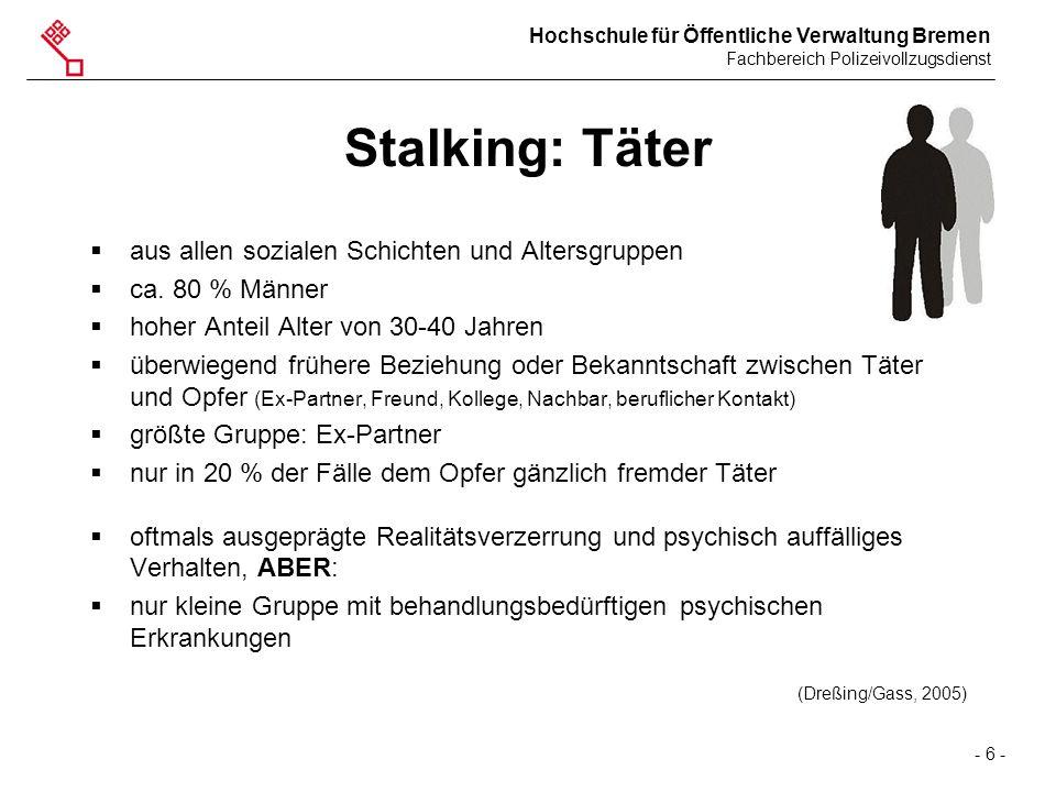 Stalking: Täter aus allen sozialen Schichten und Altersgruppen