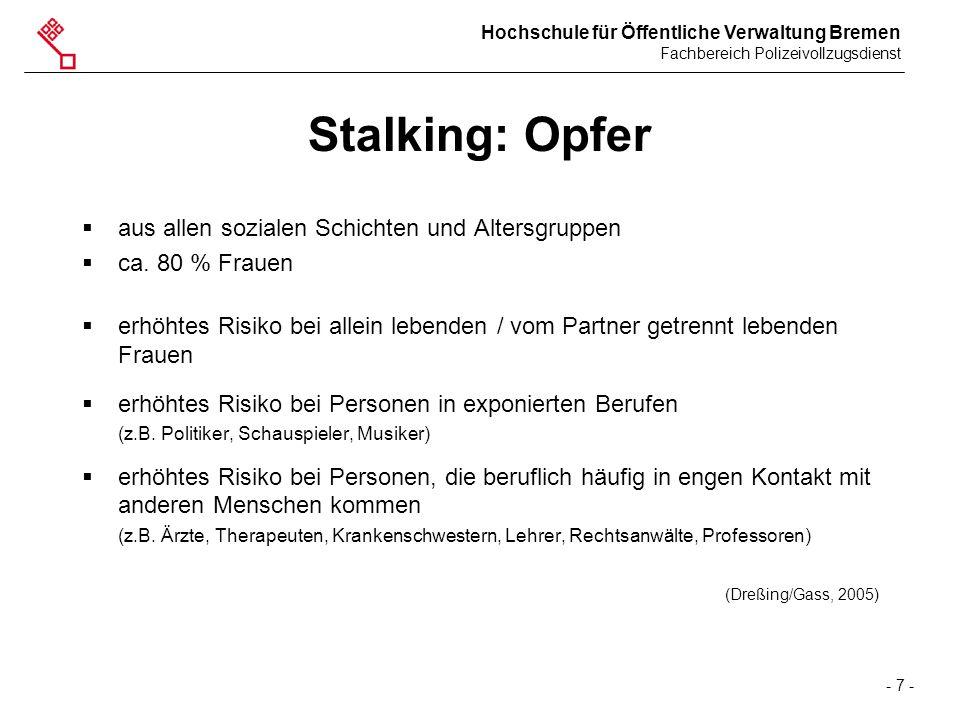 Stalking: Opfer aus allen sozialen Schichten und Altersgruppen