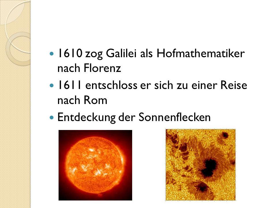 1610 zog Galilei als Hofmathematiker nach Florenz