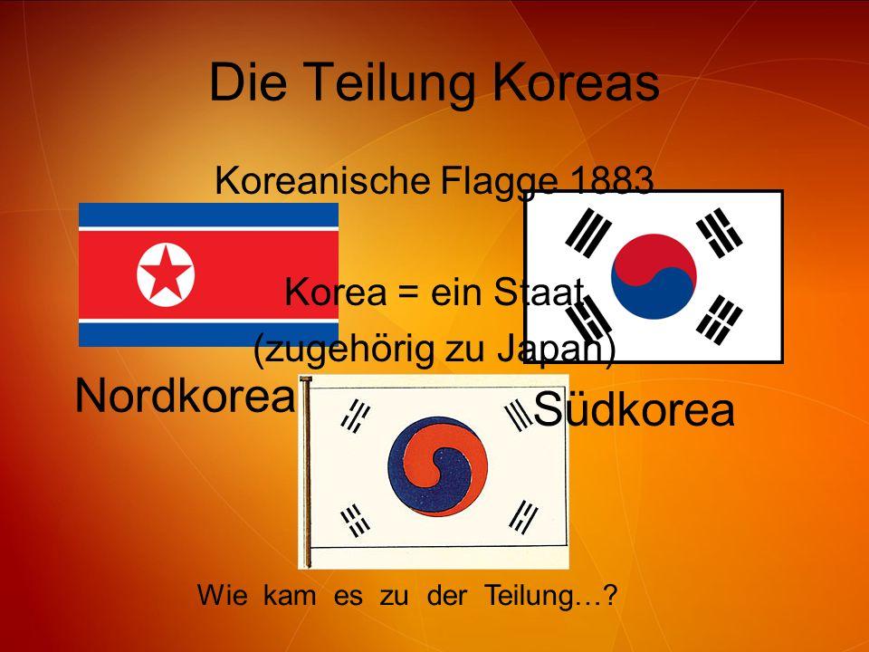 Die Teilung Koreas Nordkorea Südkorea Koreanische Flagge 1883