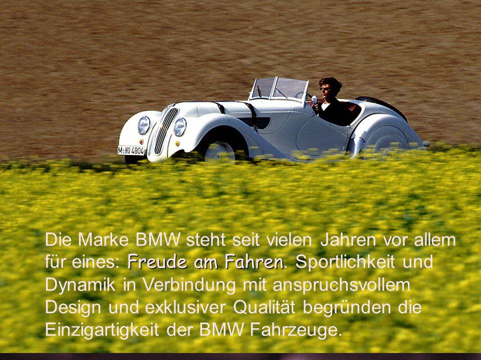 Die Marke BMW steht seit vielen Jahren vor allem für eines: Freude am Fahren.