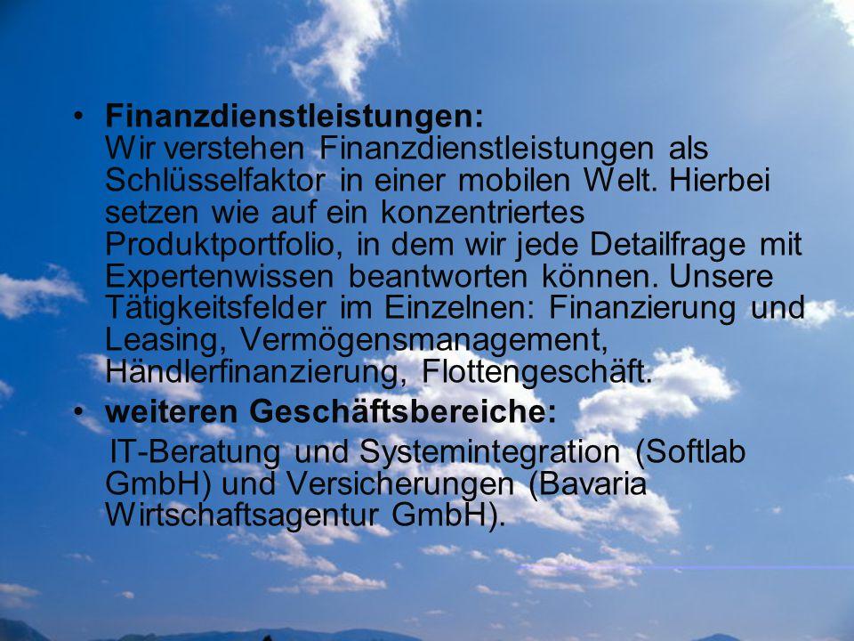 Finanzdienstleistungen: Wir verstehen Finanzdienstleistungen als Schlüsselfaktor in einer mobilen Welt. Hierbei setzen wie auf ein konzentriertes Produktportfolio, in dem wir jede Detailfrage mit Expertenwissen beantworten können. Unsere Tätigkeitsfelder im Einzelnen: Finanzierung und Leasing, Vermögensmanagement, Händlerfinanzierung, Flottengeschäft.