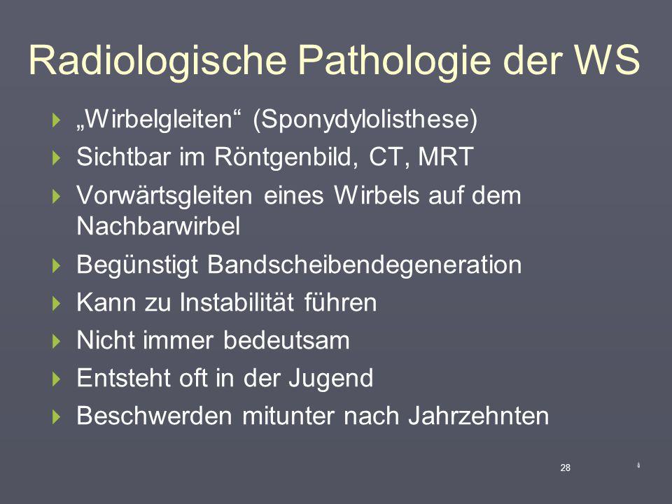 Radiologische Pathologie der WS