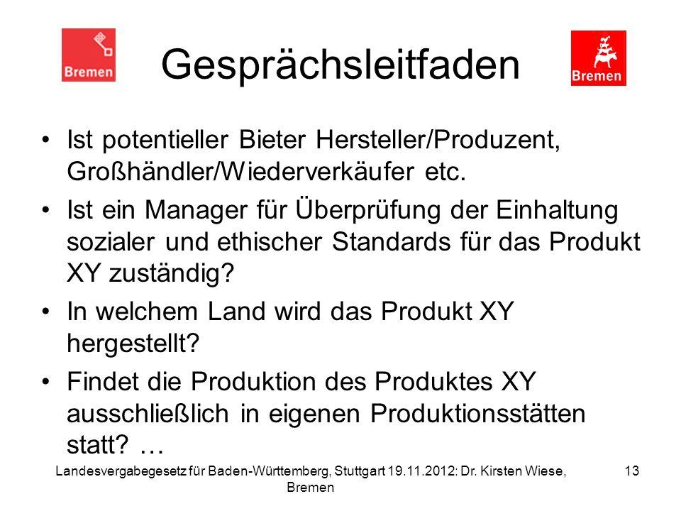 Gesprächsleitfaden Ist potentieller Bieter Hersteller/Produzent, Großhändler/Wiederverkäufer etc.
