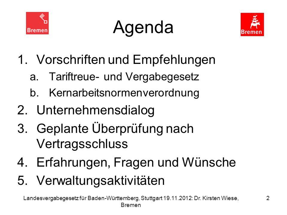 Agenda Vorschriften und Empfehlungen Unternehmensdialog