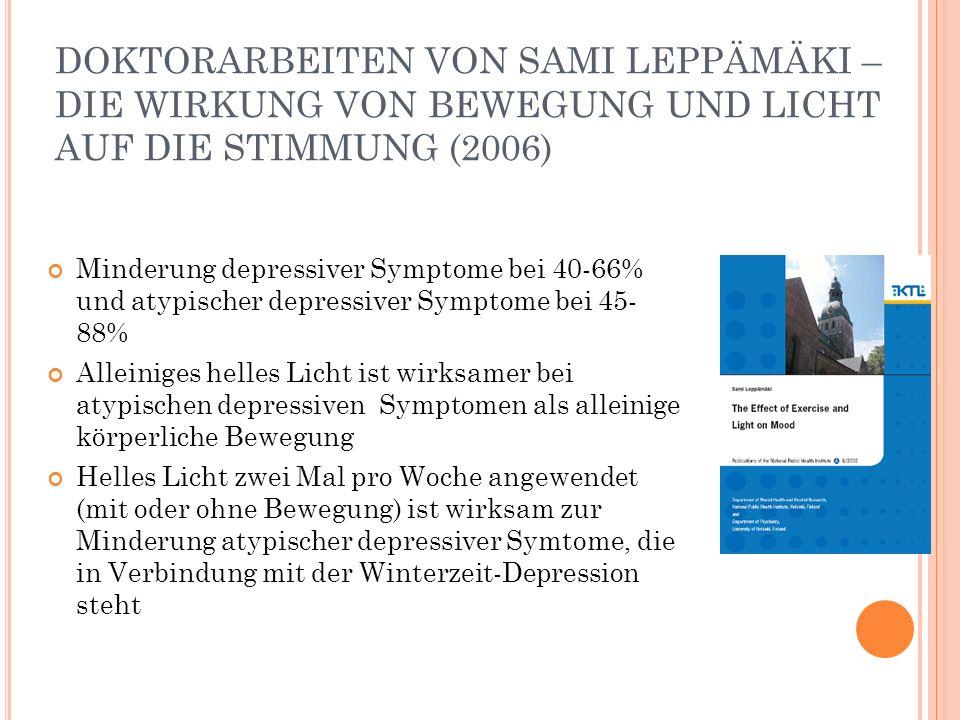 DOKTORARBEITEN VON SAMI LEPPÄMÄKI – DIE WIRKUNG VON BEWEGUNG UND LICHT AUF DIE STIMMUNG (2006)