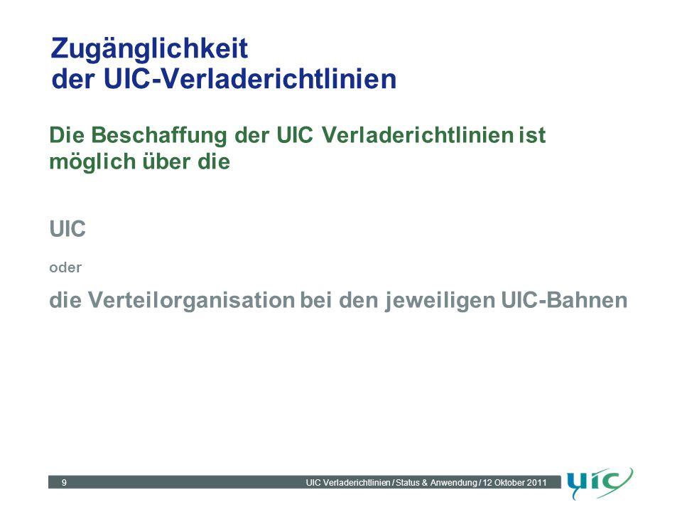Zugänglichkeit der UIC-Verladerichtlinien