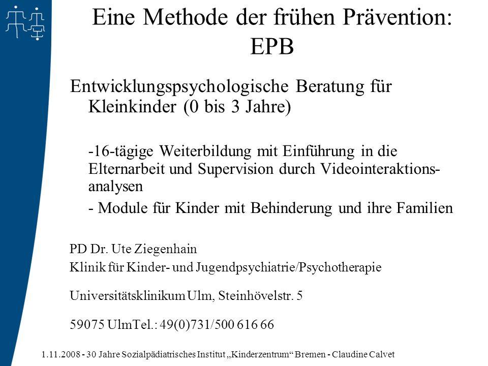 Eine Methode der frühen Prävention: EPB