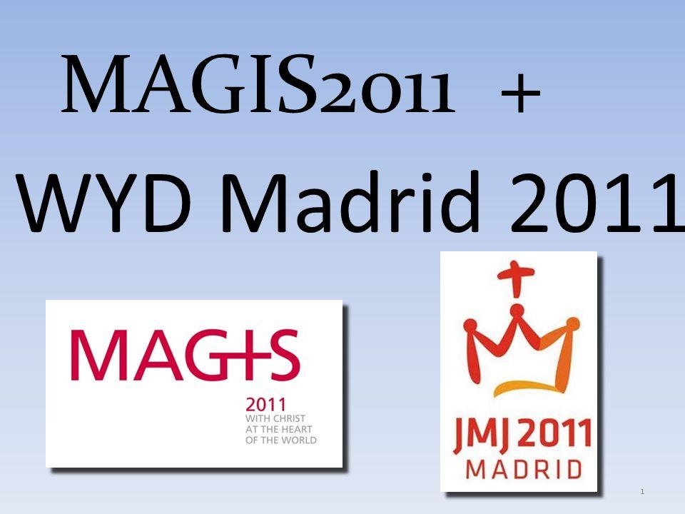 MAGIS2011 + WYD Madrid 2011