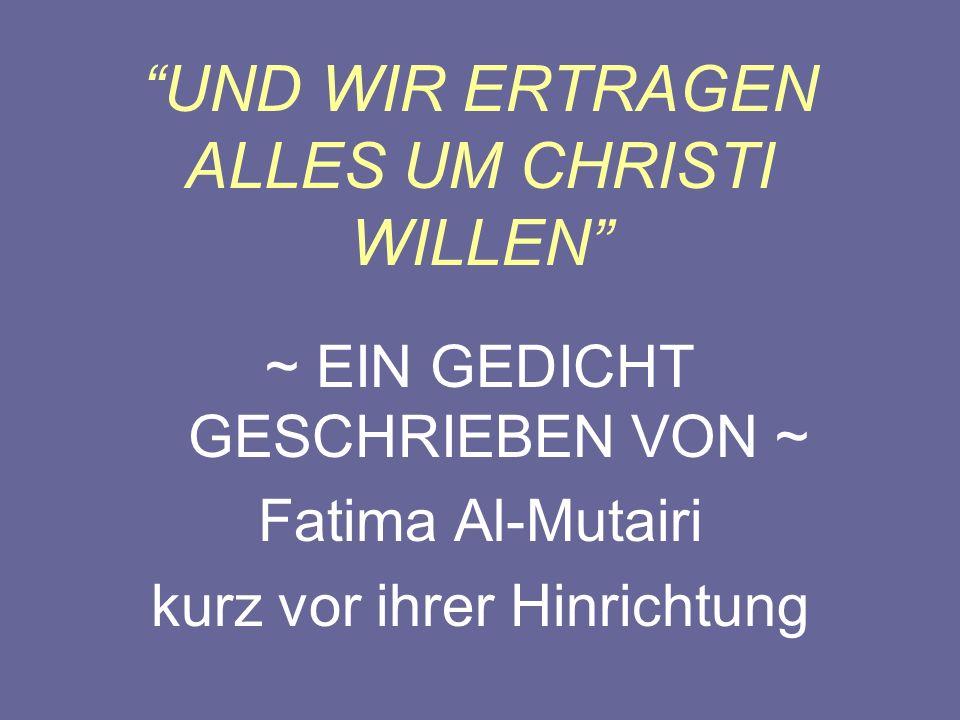 UND WIR ERTRAGEN ALLES UM CHRISTI WILLEN