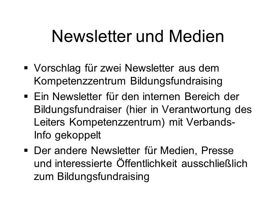 Newsletter und Medien Vorschlag für zwei Newsletter aus dem Kompetenzzentrum Bildungsfundraising.