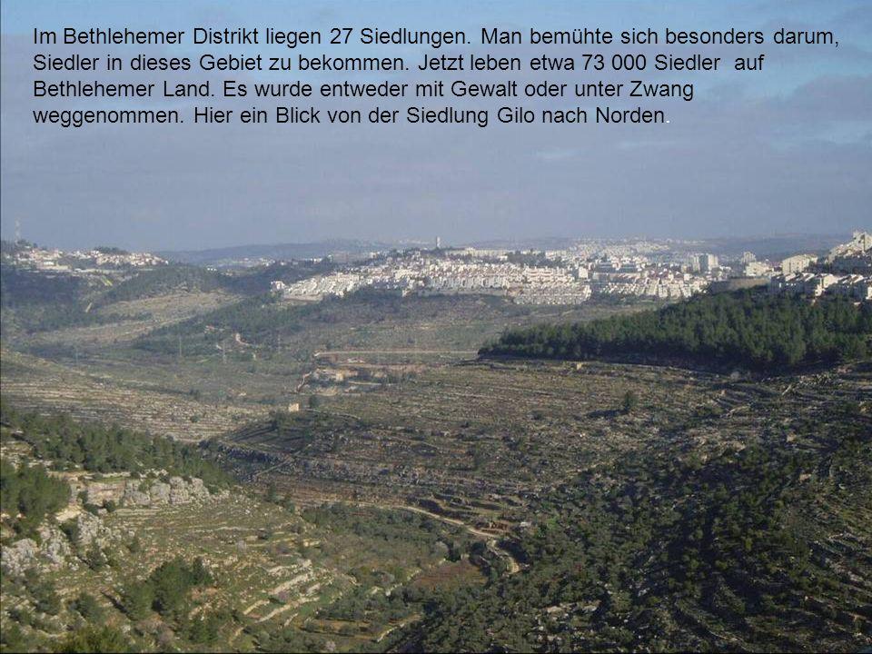 Im Bethlehemer Distrikt liegen 27 Siedlungen