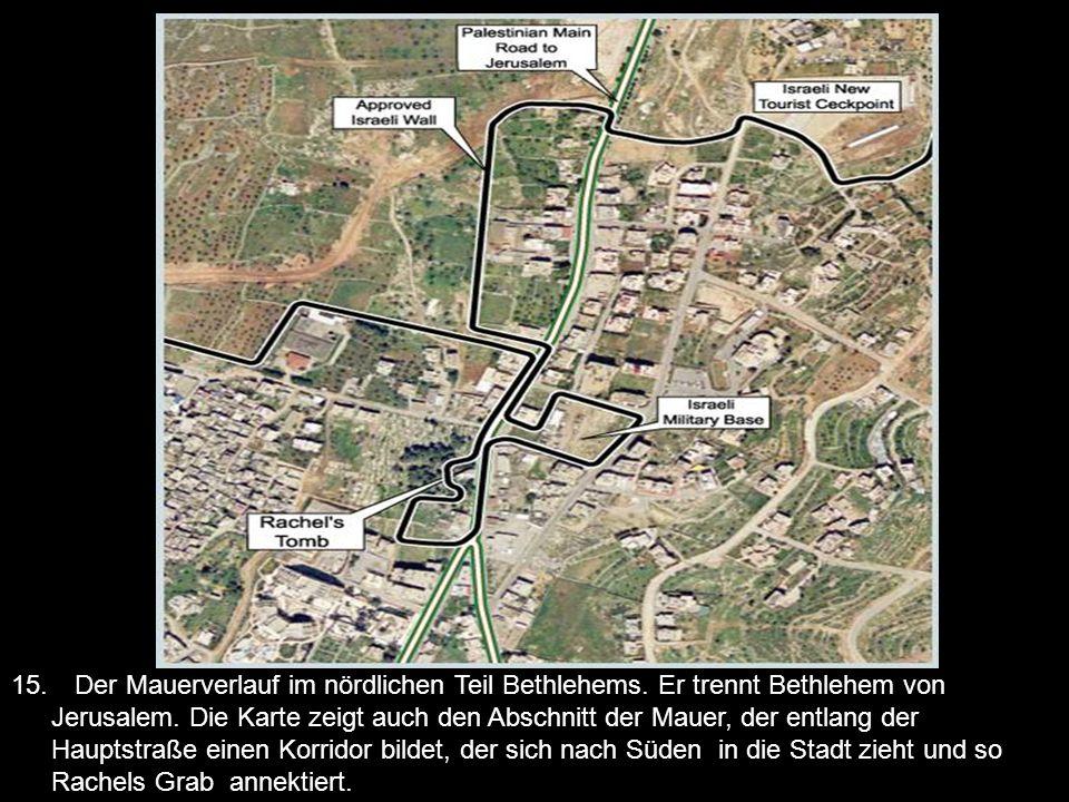 15. Der Mauerverlauf im nördlichen Teil Bethlehems