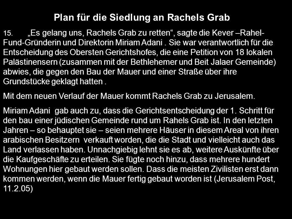 Plan für die Siedlung an Rachels Grab