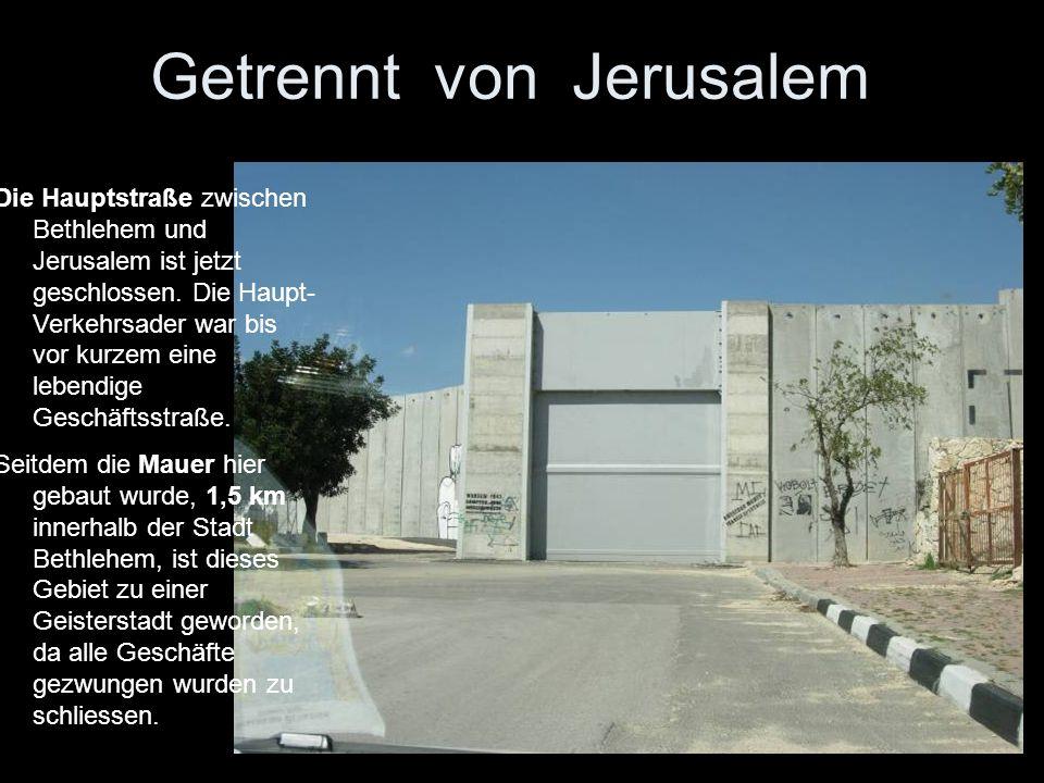 Getrennt von Jerusalem