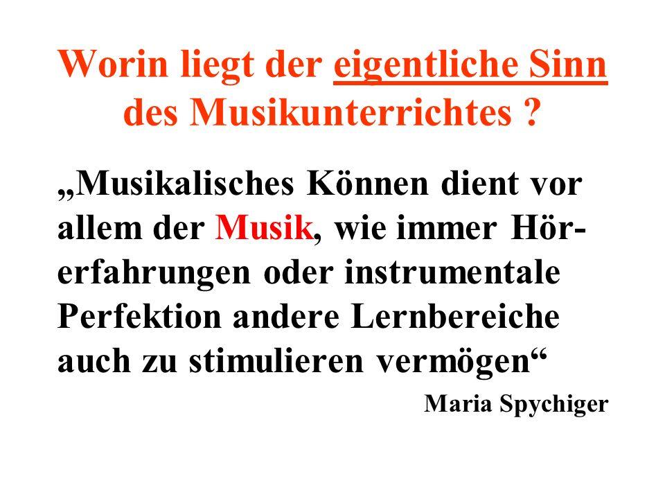 Worin liegt der eigentliche Sinn des Musikunterrichtes