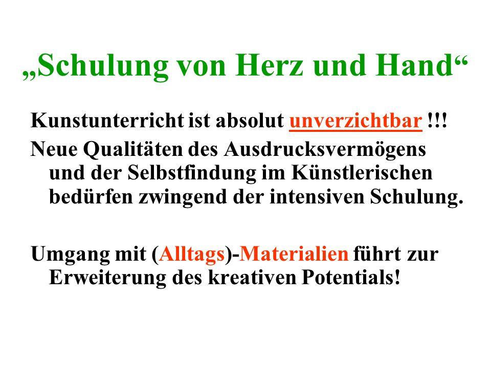 """""""Schulung von Herz und Hand"""