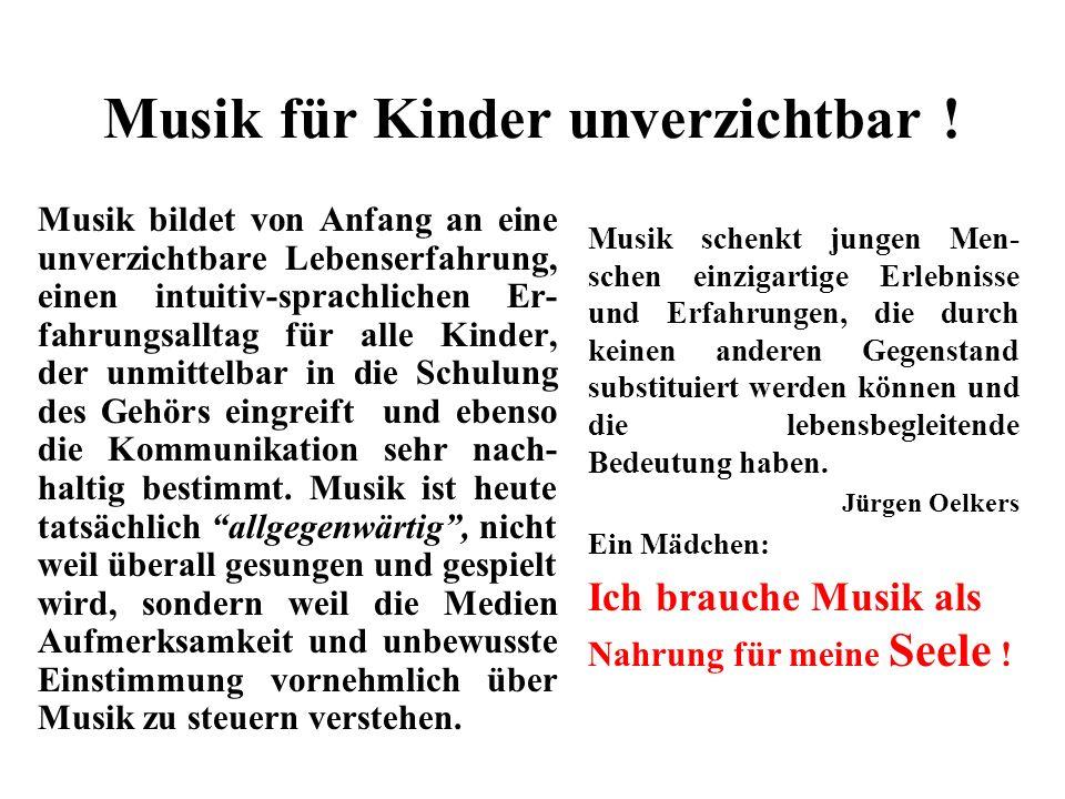 Musik für Kinder unverzichtbar !