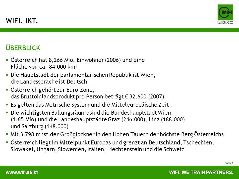 ÜBERBLICKÖsterreich hat 8,266 Mio. Einwohner (2006) und eine Fläche von ca. 84.000 km².