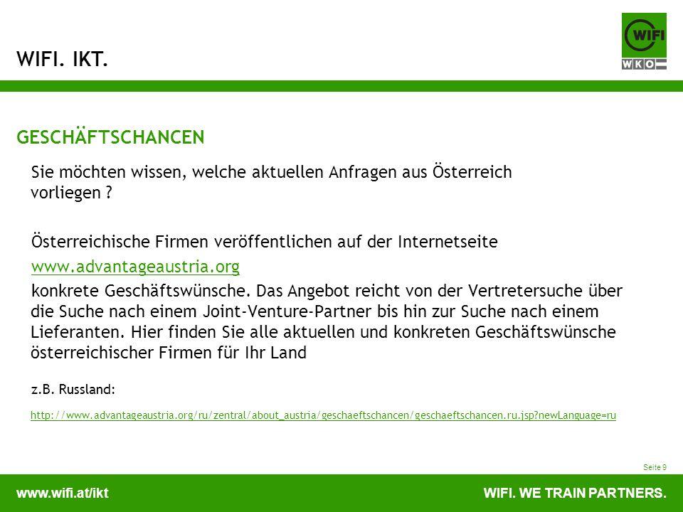 GESCHÄFTSCHANCEN Sie möchten wissen, welche aktuellen Anfragen aus Österreich vorliegen