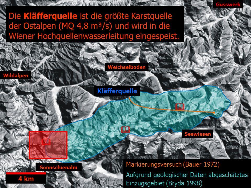 Gusswerk Die Kläfferquelle ist die größte Karstquelle der Ostalpen (MQ 4,8 m³/s) und wird in die Wiener Hochquellenwasserleitung eingespeist.