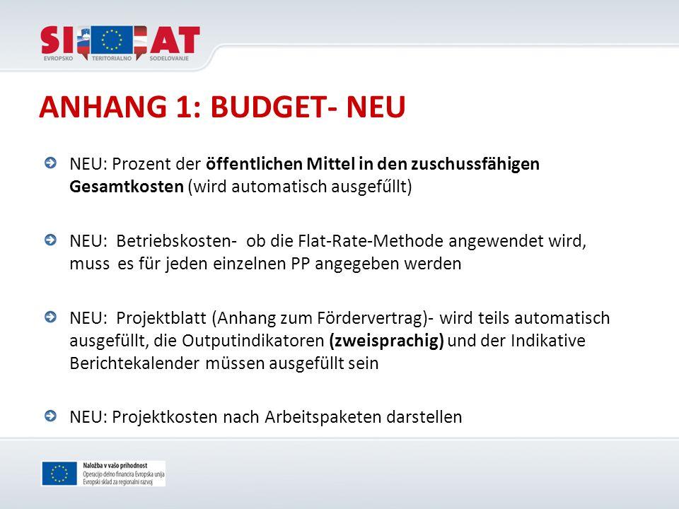 ANHANG 1: BUDGET- NEU NEU: Prozent der öffentlichen Mittel in den zuschussfähigen Gesamtkosten (wird automatisch ausgefűllt)