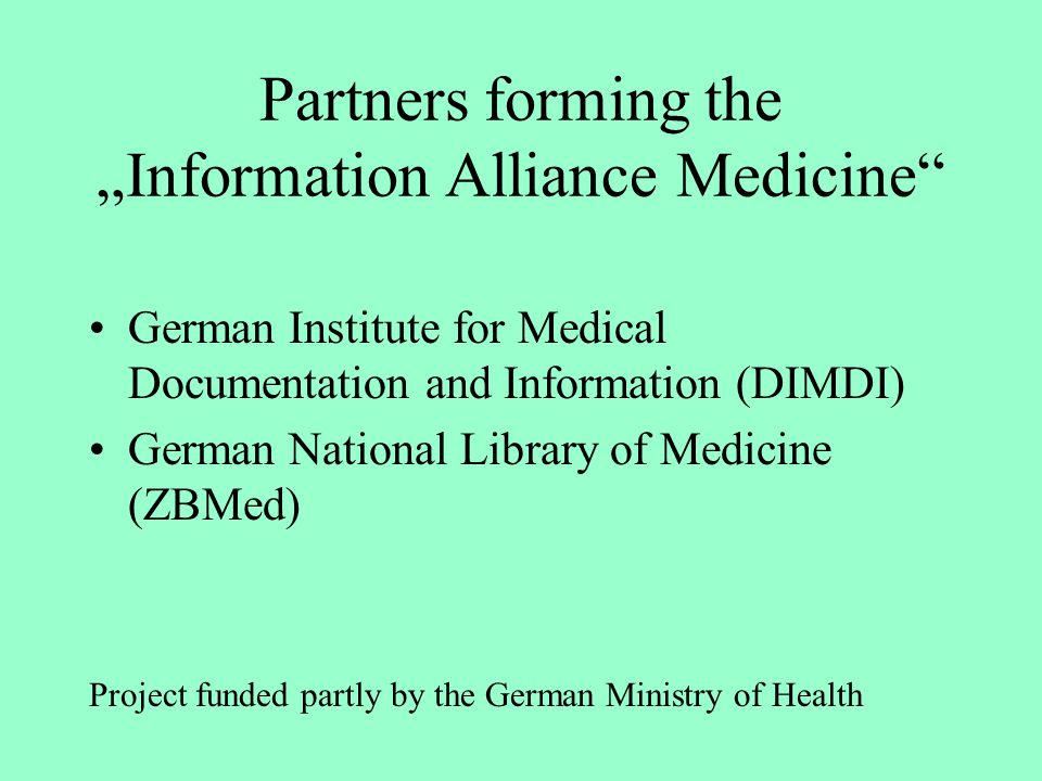 "Partners forming the ""Information Alliance Medicine"
