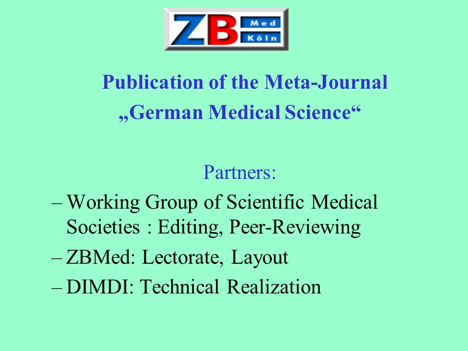 "Publication of the Meta-Journal ""German Medical Science"